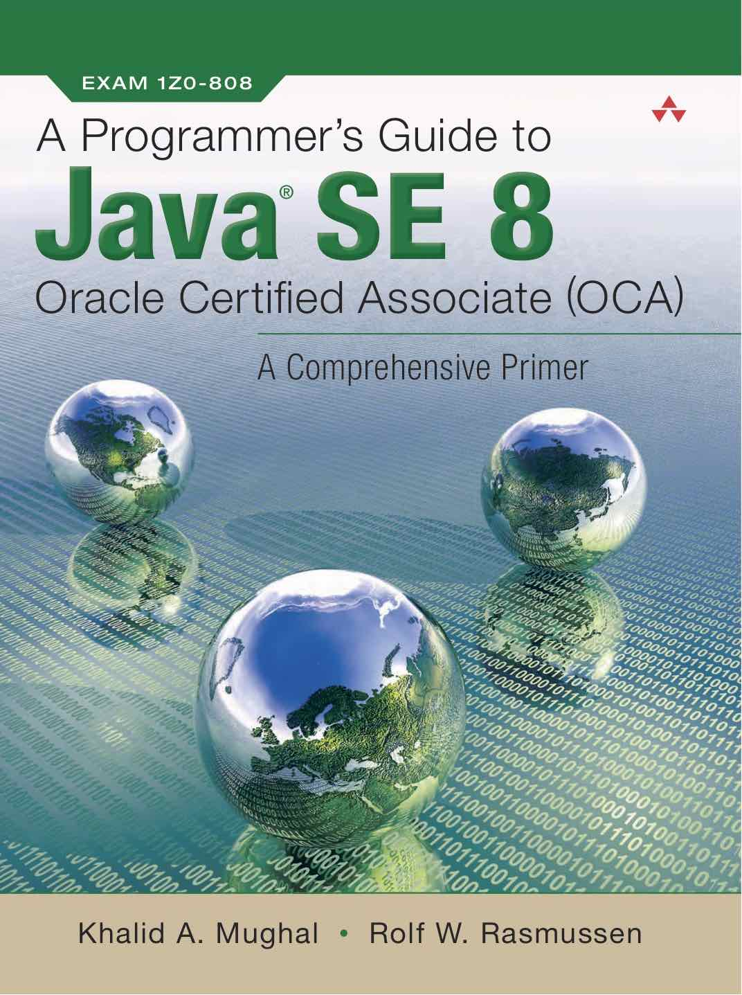 Sample content - A Programmer's Guide to Java SE 8 OCA